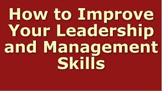 Leadership Skills And Performance Management